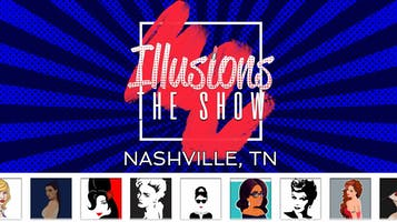 """""""Illusions: The Drag Queen Show"""""""