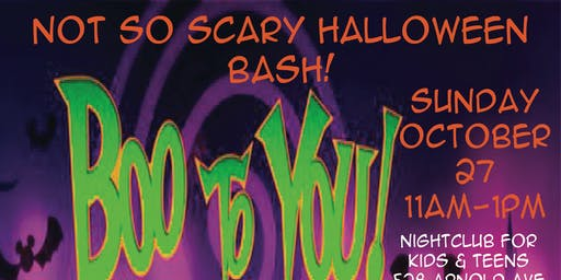 NOT SO SCARY HALLOWEEN BASH!