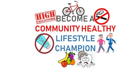 Become a 'Community Healthy Lifestyle Champion' tickets