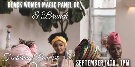 Black Women Magic Panel DC