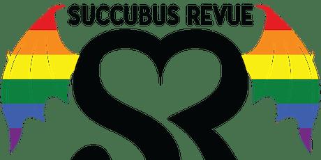 The Succubus Revue Presents Kink University tickets