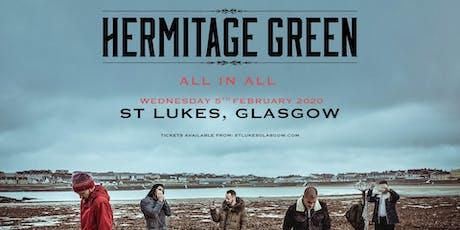 Hermitage Green (St. Luke's, Glasgow) tickets