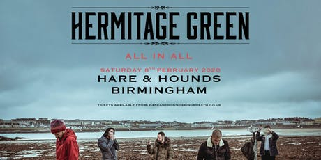 Hermitage Green (Hare & Hounds, Birmingham) tickets