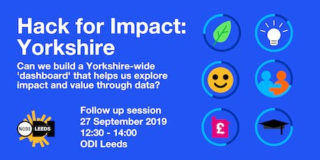 Hack for Impact: Yorkshire - Follow Up Session tickets