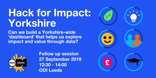 Hack for Impact: Yorkshire - Follow Up Session