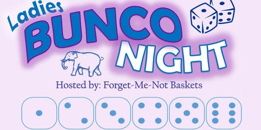 Forget-Me-Not Baskets: BUNCO NIGHT