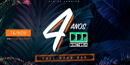 DDP 4 Anos :: FULL OPEN BAR