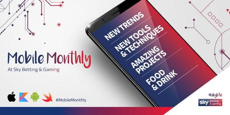 Mobile Monthly: August 2019 @ Sky Betting & Gaming, Leeds tickets
