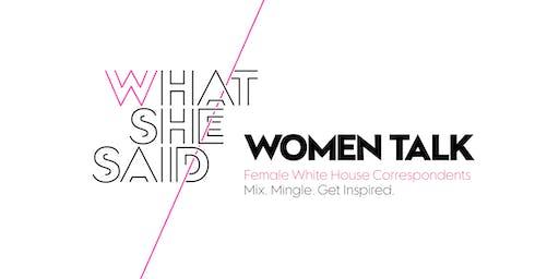 WHAT SHE SAID: Female White House Correspondents
