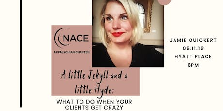 A Little Jekyl and a Little Hyde; What to Do When Your Clients Get Crazy presented by Jamie Quickert  tickets
