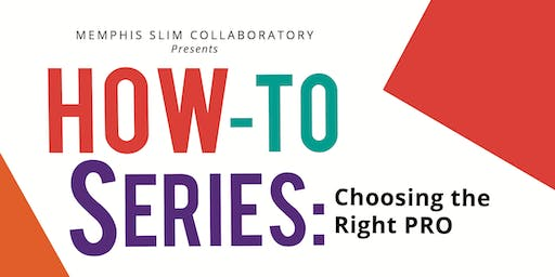 How-To Series: Choosing the Right PRO