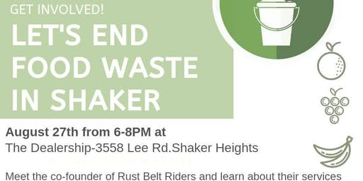 Food Waste + Shaker:An Info Session with Rust Belt Riders