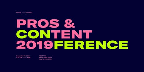 Pros and Content Conference 2019 tickets
