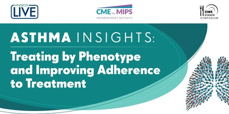 Asthma Insights: Treating by Phenotype and Improving Adherence to Treatment tickets