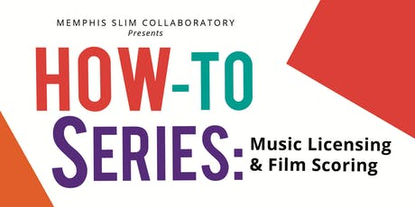 How-To Series: Music Licensing & Film Scoring  tickets