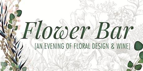 Flower Bar: An Evening of Floral Design & Wine tickets