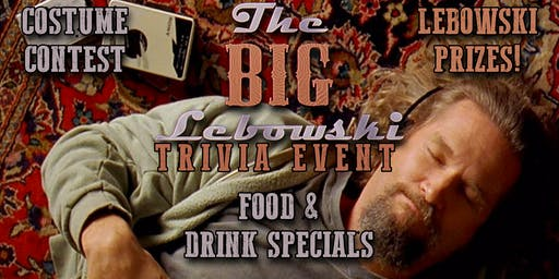 The Big Lebowski Trivia Event!