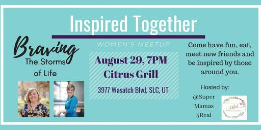Inspired Together- Women's Meetup August
