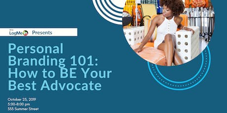 BE@LogMeIn Presents Personal Branding 101: How to BE Your Best Advocate tickets
