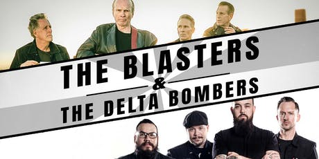 THE BLASTERS    THE DELTA BOMBERS tickets