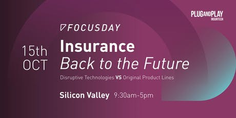 Plug and Play Insurtech FocusDay: Insurance Back to The Future tickets