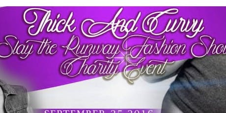 The Thick And Curvy Slay The Runway Fashion Show tickets