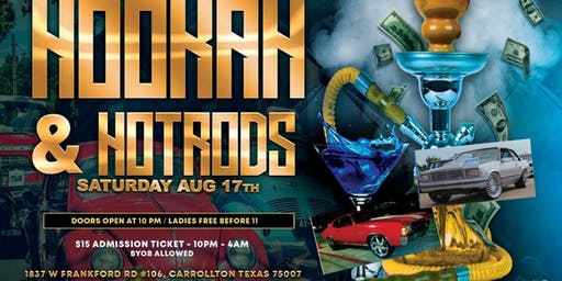 Hookah and Hot Rods