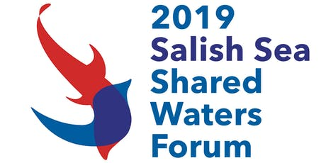 2019 Salish Sea Shared Waters Forum tickets