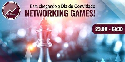 DIA DO CONVIDADO - Networking Games