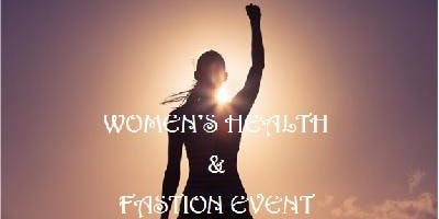 Women's Health & Fashion Event