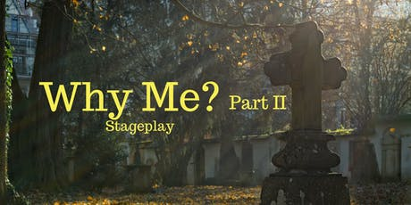 """Michael Anthony's """"Why Me?"""" Part II Stage Play tickets"""