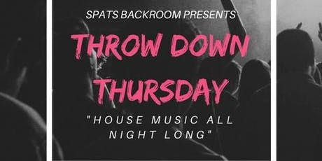 Throw Down Thursday! (House & EDM Night Berkeley) tickets