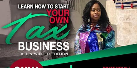 Learn How To Start Your Own Tax Business  tickets