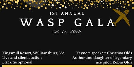 1st Annual WASP Gala tickets