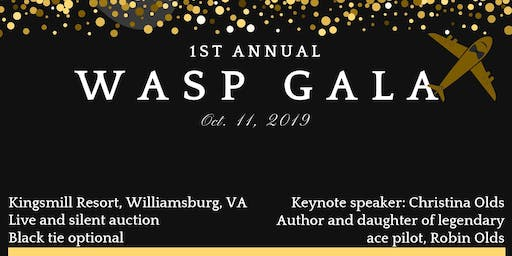 1st Annual WASP Gala