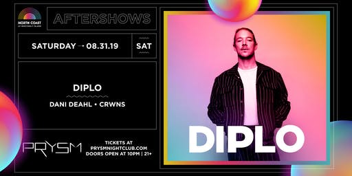 NORTH COAST AFTERSHOW: DIPLO
