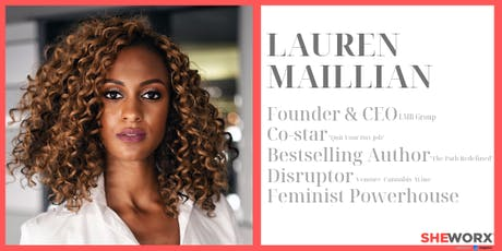 SheWorx NYC Breakfast Roundtable: Lauren Maillian, Founder & CEO LMB Group tickets