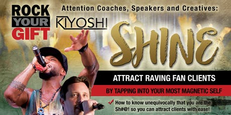 Shine: Attract Raving Fans by Tapping into Your Most Magnetic Self tickets