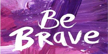 Be Brave Women's Retreat tickets