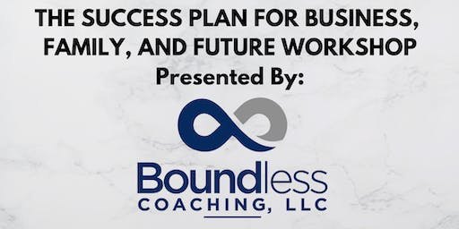 The Success Plan for Business, Family, & Future Workshop