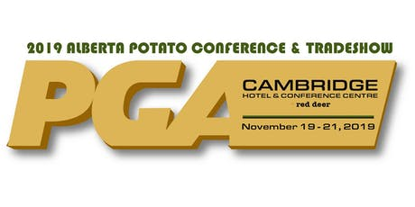 2019 ALBERTA POTATO CONFERENCE					 (Grower Registration) tickets