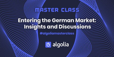 Masterclass - Entering the German market: Insights and Discussions tickets