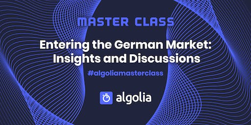 Masterclass - Entering the German market: Insights and Discussions
