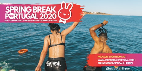Spring Break Portugal 2020 (€) bilhetes