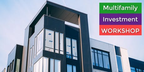 How to make money with Multifamily Investments Workshop [Lunch Provided] tickets