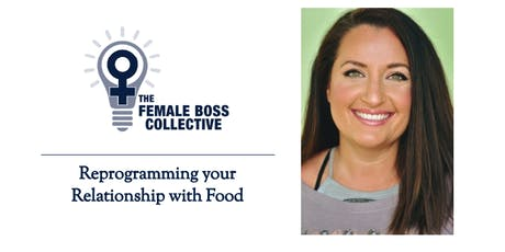 Reprogramming your Relationship with Food tickets