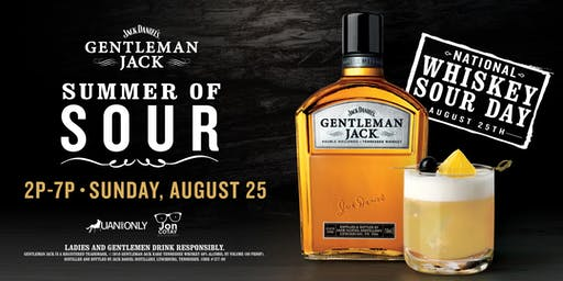 Gentleman Jack Presents Summer of Sour 2019