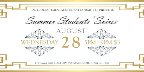 ISC Presents: Summer Students Soirée tickets