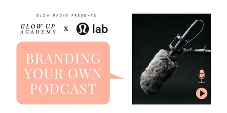 Branding Your Own Podcast tickets