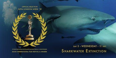 Sharkwater Extinction/Исчезновение Акул - Free screening/Открытый показ tickets